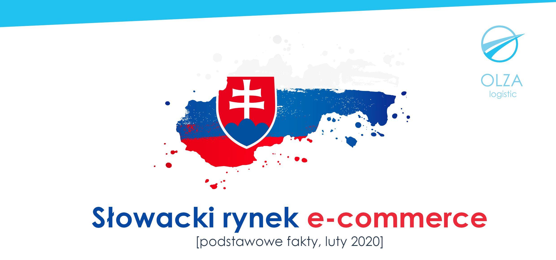Słowacki rynek e-commerce - fact sheet