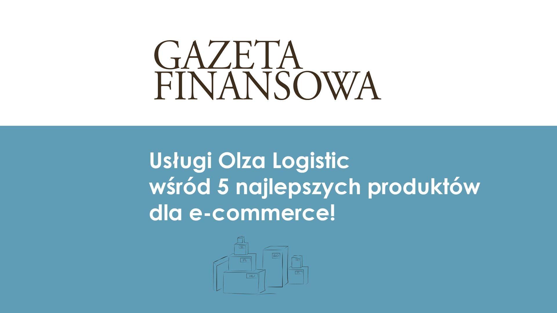 Usługi Olza Logistic wyróżnione przez Gazetę Finansową!